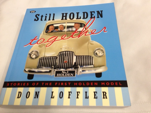 STILL HOLDEN TOGETHER FX HOLDEN STORIES BY DON LOFFLER